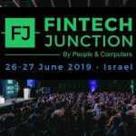 FinTech Junction 2019 to be hosted this June at Tel Aviv