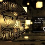 TRON Sun Announces Open Secret for BitTorrent Ironical Market Manipulation and TRON Guide