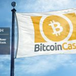 Bitcoin Cash (BCH) Is the Newer and Improved Version of Bitcoin (BTC)