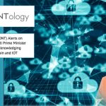 Ontology (ONT) Alerts on Narendra Modi Prime Minister of India Acknowledging blockchain and IOT