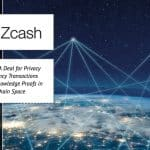 ZCash (ZEC) A Deal for Privacy Cryptocurrency Transactions Using Zero Knowledge Proofs in Blockchain Space
