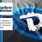 Digibyte (DGB) in Additional Anchoring to help with Number of Nodes Cost Per Transaction and Speed