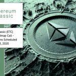 Ethereum Classic (ETC) Treasury Roadmap Call - Initial Discussions Scheduled August 13, 2020