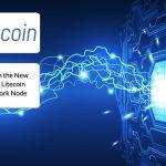 Litecoin (LTC) on the New Release for the Litecoin Lightning Network Node