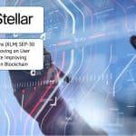 Stellar Lumens (XLM) SEP-30 series Improving on User Experience Improving Adoption in Blockchain
