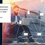 Five (5) Use Cases of Blockchain Technology and Cryptocurrency You should not miss in 2020