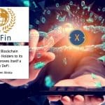 Xinfin (XDC) Blockchain Onboards more Holders to its Mainnet as it proves itself a Worthy DeFi