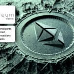 Ethereum Classic Participants Working To protect Immutability of Transactions from 51% Attacks