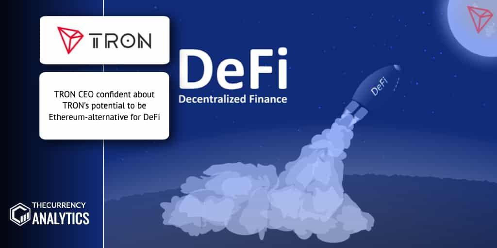 Tron CEO Defi Ethereum Alternative