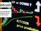 Bitcoin BTC Predictions