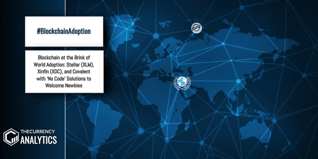 Blockchain Adoption Stellar Xinfin