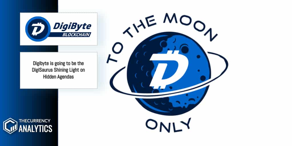 <bold>Digibyte</bold> is going to be the DigiSaurus Shining Light on Hidden Agendas
