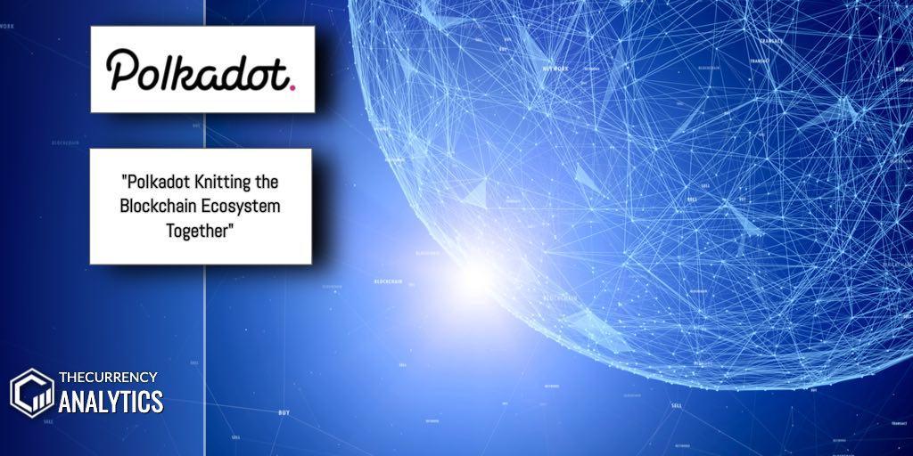 Polkadot Blockchain Ecosystem