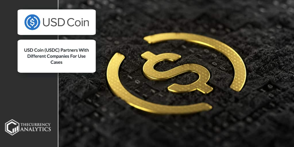 USD <bold>Coin</bold> (USDC) Partners With Different Companies For Use Cases